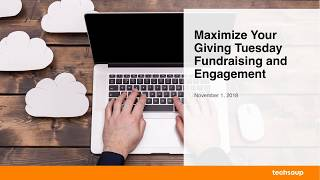Webinar: Maximize Your Giving Tuesday Fundraising & Engagement 2018-11-01