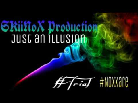 Dj Frank (SKiiNoX) - Just An Illusion #Trial #Noxxare