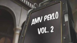AMV PEKLO VOL. 2