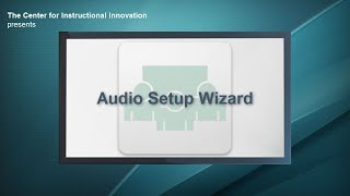 Audio Setup Wizard - Attending an Adobe Connect Meeting (for Students)