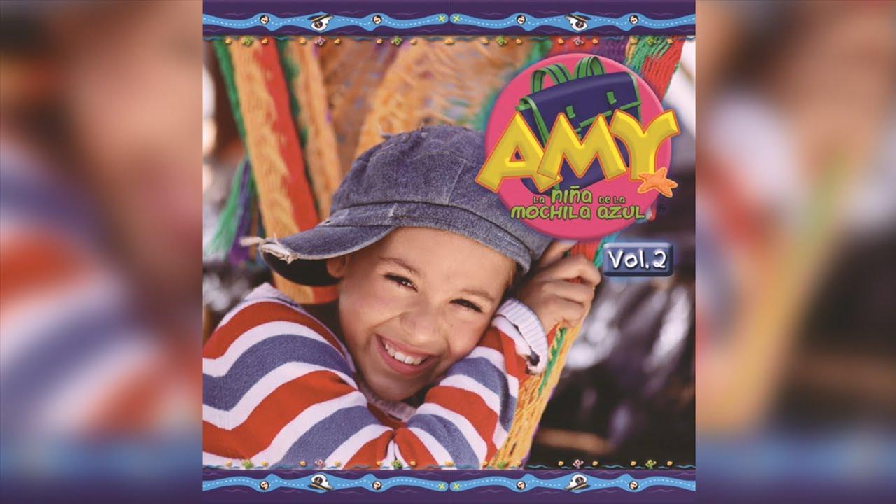 Amy A Mochila Azul amy, la niña de la mochila azul - disco 2