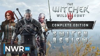 The Witcher 3: Wild Hunt - Complete Edition (Switch) Review (Video Game Video Review)