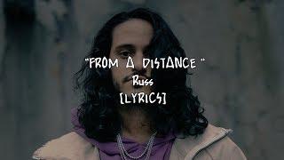 Russ - From A Distance (Lyrics)