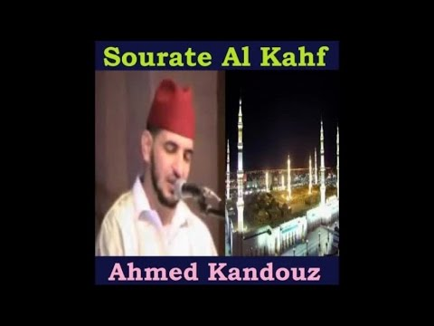Sourate Al Kahf - Ahmed Kandouz