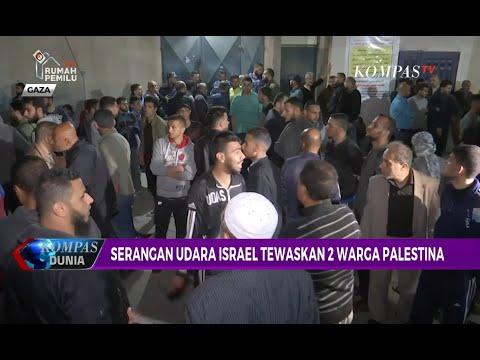 Kembali Memanas, Israel \u0026 Palestina Saling Lemparkan Serangan Udara