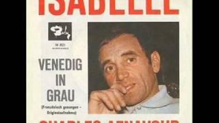 ISABELLE - CHARLES AZNAVOUR