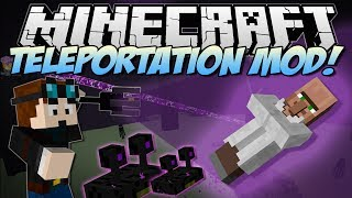 Minecraft | TELEPORTATION! (Teleport Mobs, Yourself & Everything Else!) | Mod Showcase
