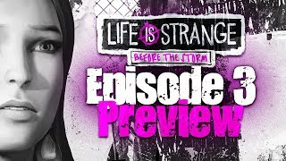 EPiSODE 3: Exklusive PREVIEW 💜 LiFE iS STRANGE: BEFORE THE STORM