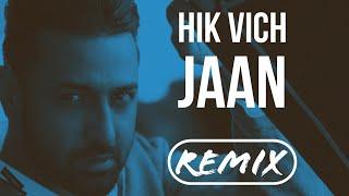 Download Hindi Video Songs - Gippy Grewal Badshah - Hik Vich Jaan (Dhol Mix) Ft Sourabh Puri
