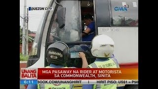 UB: Mga pasaway na rider at motorista sa Commonwealth, sinita