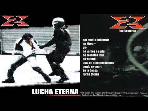 2X - Lucha Eterna (2002) [ALBUM COMPLETO HD]