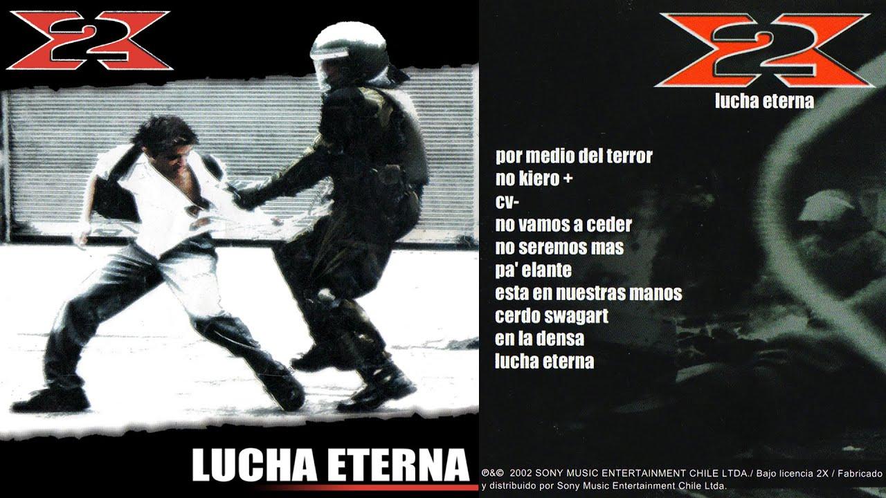 Download 2X - Lucha Eterna (2002) [ALBUM COMPLETO HD]