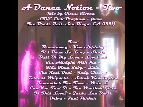 A Dance Notion - Two - Mix by Glenn Rivera (1991)