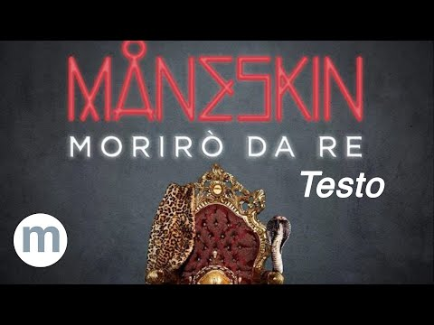 Morirò da Re - Maneskin (Testo e Musica)