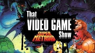 Super Metroid | SNES | That Video Game Show