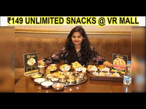 Rs.149/- UNLIMITED SNACKS    VR Mall    Anna Nagar    Chennai
