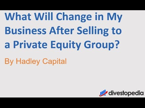 What will change in my business after I sell to a Private Equity Group