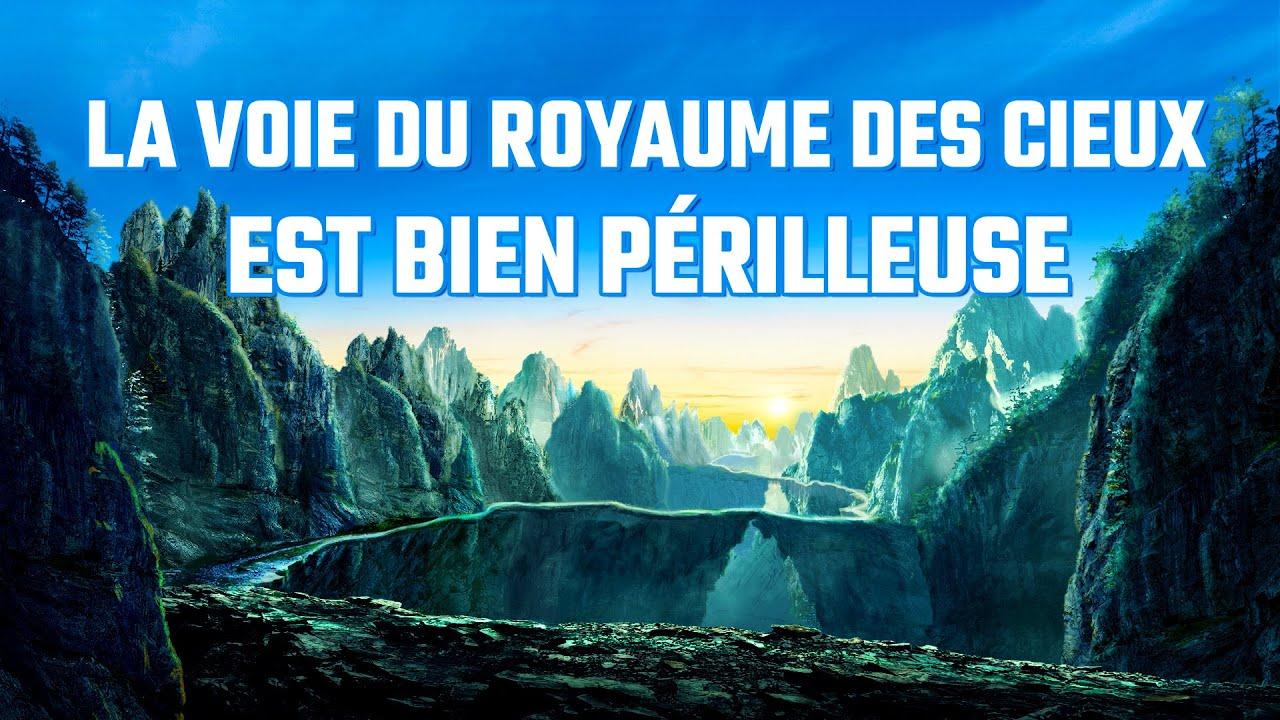 Film chrétien complet en français « La voie du royaume des cieux est bien périlleuse »