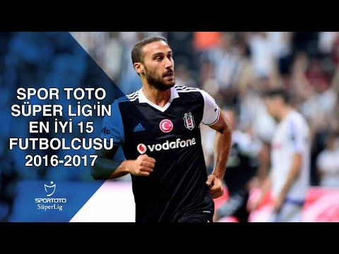 Spor Toto Süper Lig'in En iyi 15 Oyuncusu 2016-2017