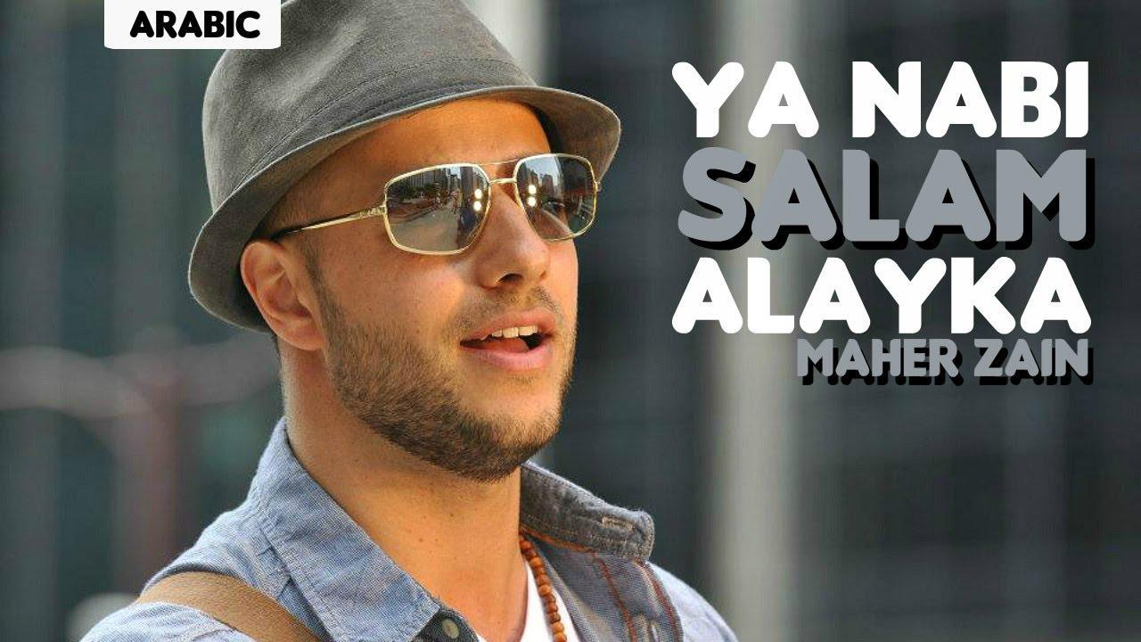 Maher Zain Ya Nabi Salam Alayka Arabic Version