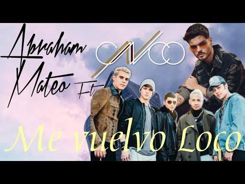 Nueva Colaboración Entre Abraham Mateo Y CNCO - Me Vuelvo Loco