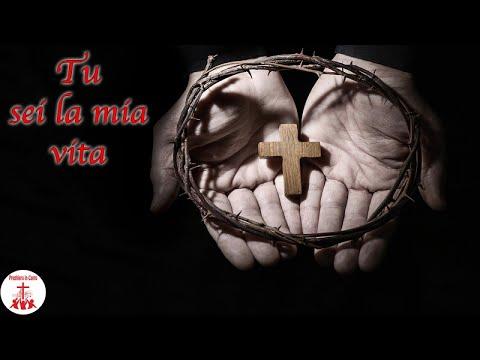 TU SEI LA MIA VITA con testo Musica Cristiana e Canti Religiosi di Preghiera in Canto