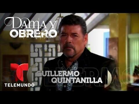 Dama y Obrero  Guillermo Quintanilla  Telemundo Novelas
