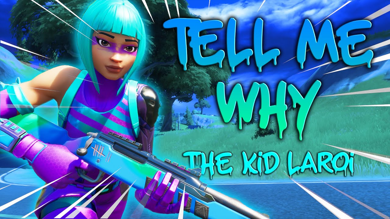 "Fortnite Montage - ""TELL ME WHY"" (The Kid LAROI)"