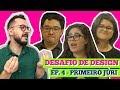 DESAFIO de DESIGN | PRIMEIRO JÚRI | EP 04 | Paulo Biacchi