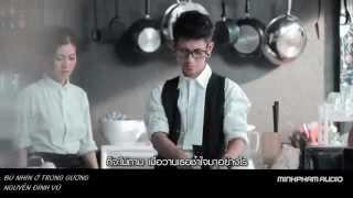 Bù Nhìn Ở Trong Gương -  Nguyễn Đình Vũ  [Fanmade - MV Thái - Lyris]