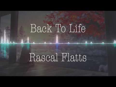Rascal Flatts - Back To Life (Nightcore)