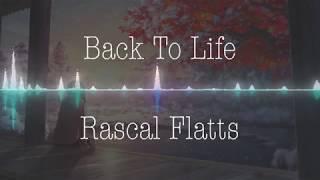 Rascal Flatts - Back To Life (Nightcore) Mp3