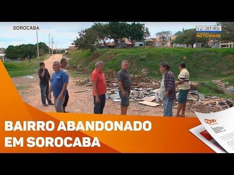 Moradores reclamam de bairro abandonado em Sorocaba - TV SOROCABA/SBT