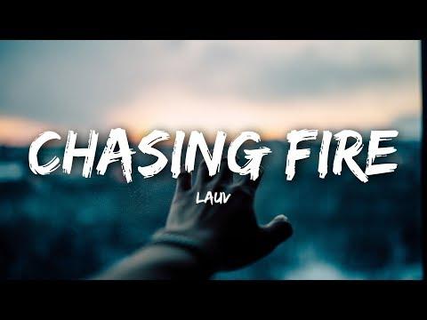 Lauv - Chasing Fire (Lyrics / Lyrics Video)