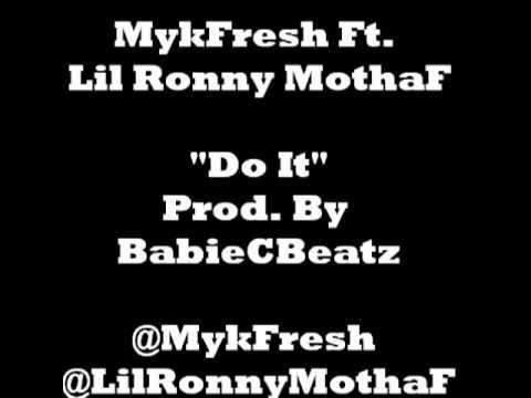 MykFresh Ft. Lil Ronny  - Do It (Twerk Music)