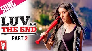 Luv Ka The End - Title Song - Part 2