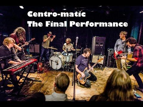 Centro-matic Final Performance at Dan's Silverleaf