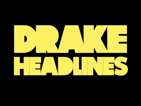 Drake  Headlines Audio