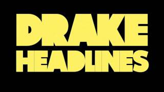 Drake - Headlines (Audio)