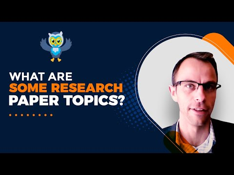 What Are Some Research Paper Topics? 10 Good Research Topics To Explore (Research Project Ideas)