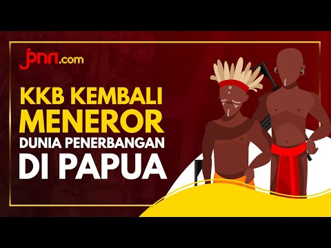 KKB Teror Dunia Penerbangan di Papua, Sungguh Kejam!