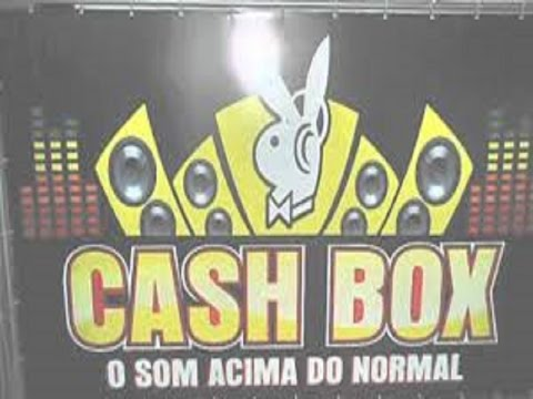 CASH BOX O SOM ACIMA DO NORMAL