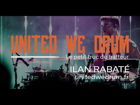 Ilan Rabaté - United We Drum, le petit truc du batteur