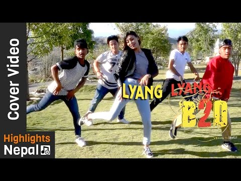 LYANG LYANG Cover Dance by B2D Dance Crew | New Nepali Movie Romeo Song 2017 | Contestant No 09
