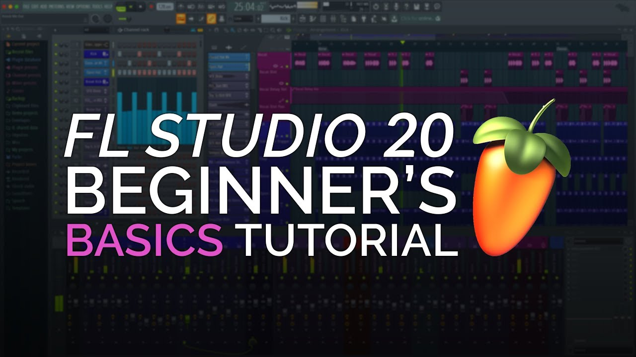 FL Studio 20  -  Complete Beginner Basics Tutorial