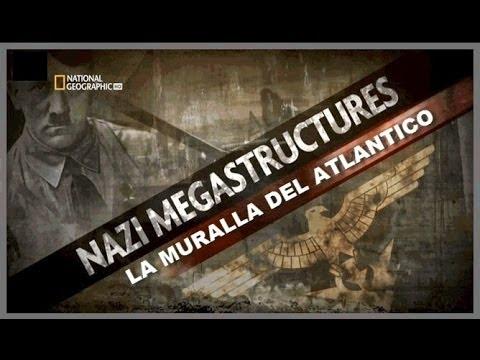 Megaestructuras Nazis (LATINO) #1: La Muralla del Atlantico