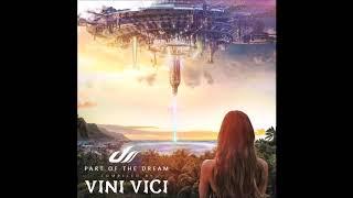 Video Vini Vici - Part of the Dream DJ Set ᴴᴰ download MP3, 3GP, MP4, WEBM, AVI, FLV November 2017