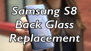 Samsung Galaxy S8 Back Glass replacement, Uncut start to finish