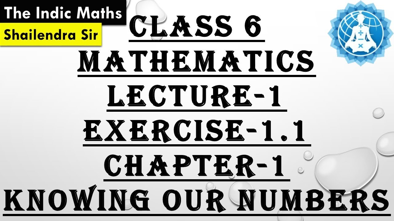 cbse class 6 mathematics chapter 1 knowing our numbers lecture 1