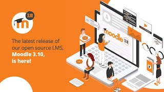 What's new in Moodle 3.10 | Overview